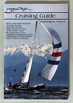 Cruising Guide to Washington Waters