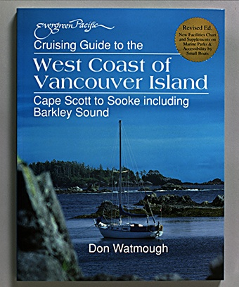 Cruising Guide to the West Coast of Vancouver Island - Click Image to Close